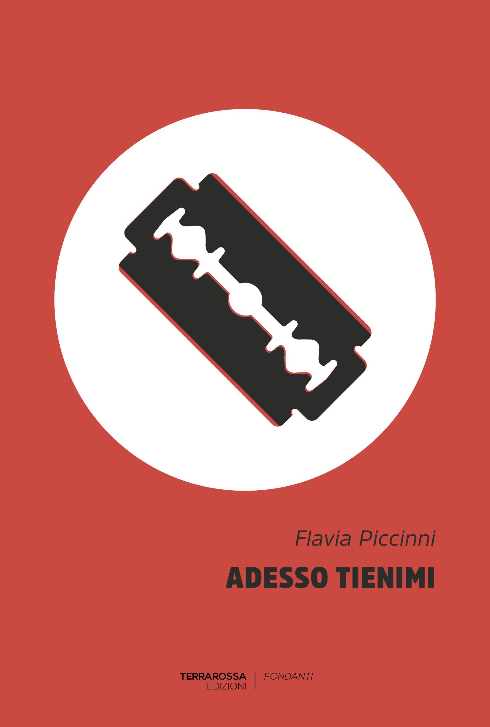"""Risultati immagini per """"Adesso tienimi"""", di Flavia Piccinni (Terrarossa Edizioni)"""